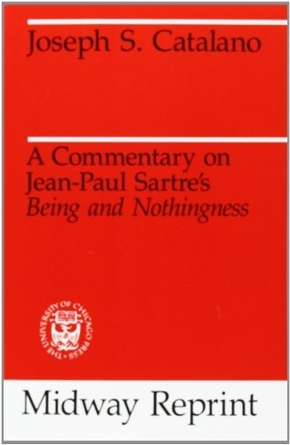 9780226096971: A commentary on Jean Paul Sartres