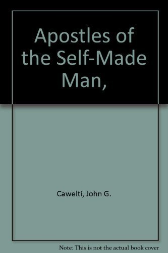 9780226098647: Apostles of the Self-Made Man,