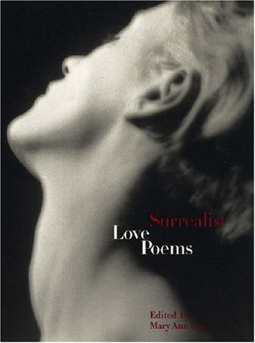 9780226098722: Surrealist Love Poems