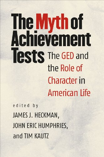 9780226100098: The Myth of Achievement Tests: The GED and the Role of Character in American Life