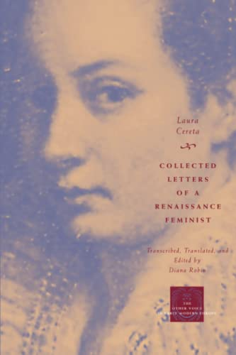 9780226100135: Collected Letters of a Renaissance Feminist (The Other Voice in Early Modern Europe)