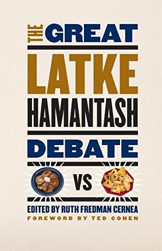 9780226100241: The Great Latke-Hamantash Debate