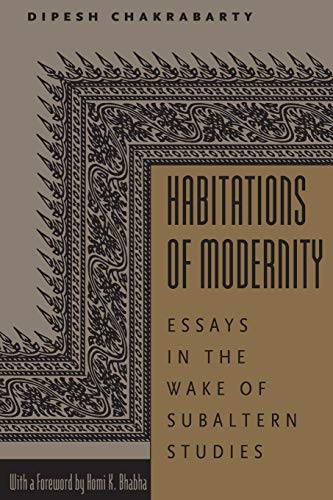 9780226100395: Habitations of Modernity: Essays in the Wake of Subaltern Studies