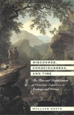 9780226100531: Discourse, Consciousness, and Time: The Flow and Displacement of Conscious Experience in Speaking and Writing