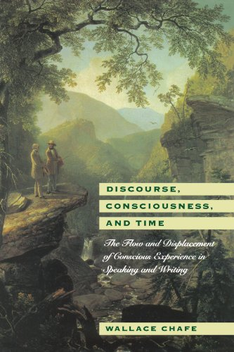 9780226100548: Discourse, Consciousness, and Time: The Flow and Displacement of Conscious Experience in Speaking and Writing