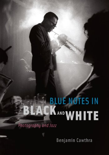 Blue Notes in Black and White: Photography and Jazz (Paperback): Benjamin Cawthra