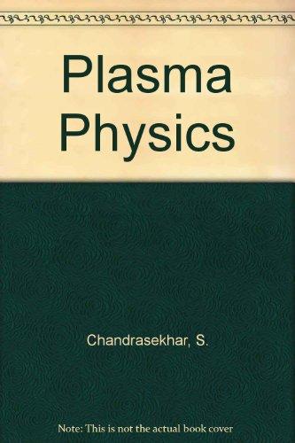 Plasma Physics (Midway Reprint Series): S. Chandrasekhar