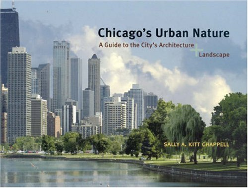 9780226101392: Chicago's Urban Nature: A Guide to the City's Architecture + Landscape