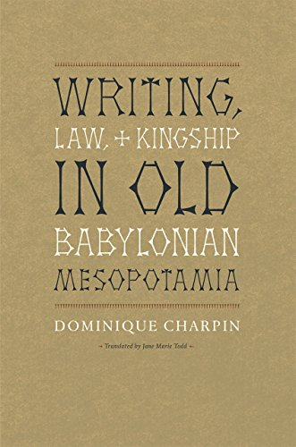 9780226101583: Writing, Law, and Kingship in Old Babylonian Mesopotamia