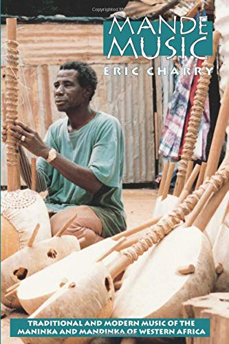 9780226101620: Mande Music: Traditional and Modern Music of the Maninka and Mandinka of Western Africa (Chicago Studies in Ethnomusicology)
