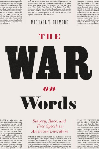 9780226101699: The War on Words: Slavery, Race, And Free Speech In American Literature