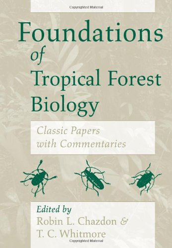 9780226102252: Foundations of Tropical Forest Biology: Classic Papers with Commentaries