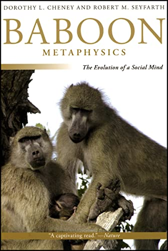 9780226102436: Baboon Metaphysics: The Evolution of a Social Mind