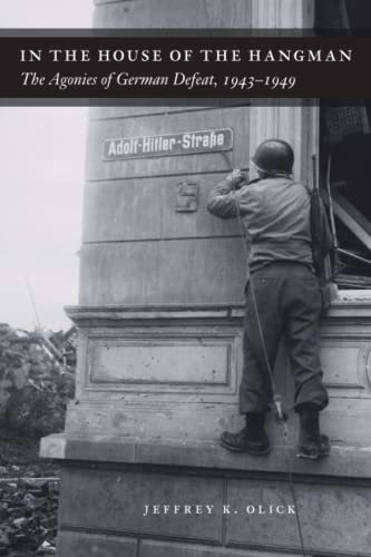 9780226103341: In the House of the Hangman: The Agonies Of German Defeat, 1943-1949