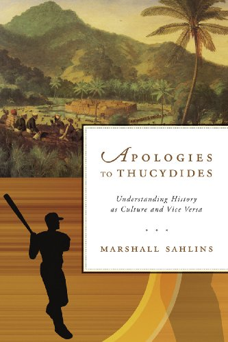 9780226103822: Apologies to Thucydides - Understanding History as Culture and Vice Versa