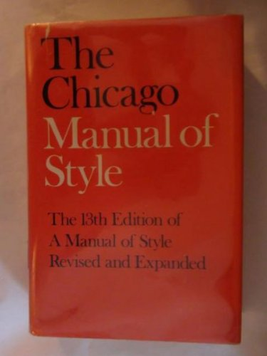 The Chicago Manual Of Style (Thirteenth Edition, Revised & Expanded)
