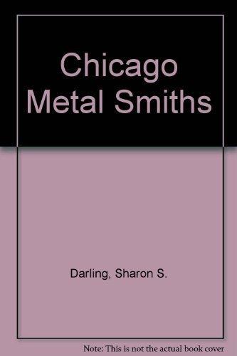 9780226104126: Chicago Metalsmiths