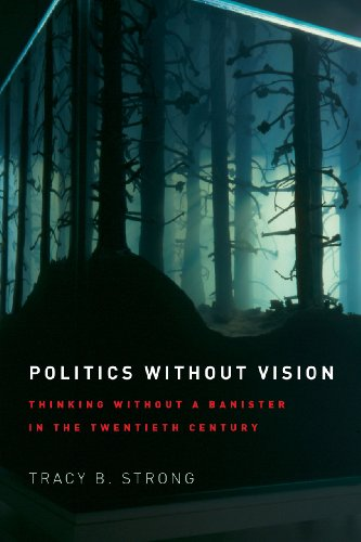 9780226104294: Politics without Vision: Thinking without a Banister in the Twentieth Century