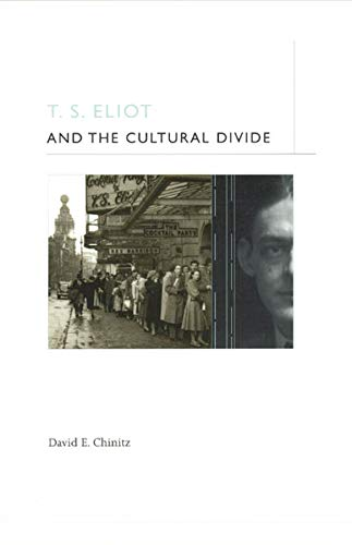 9780226104478: T. S. Eliot and the Cultural Divide