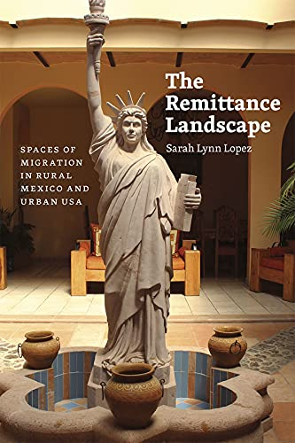 The Remittance Landscape: Lopez, Sarah Lynn