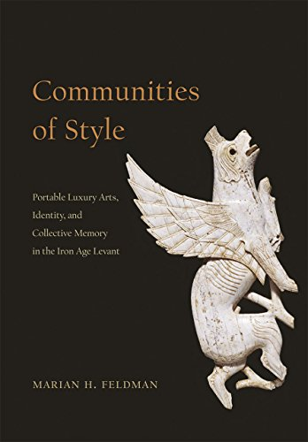 9780226105611: Communities of Style: Portable Luxury Arts, Identity, and Collective Memory in the Iron Age Levant