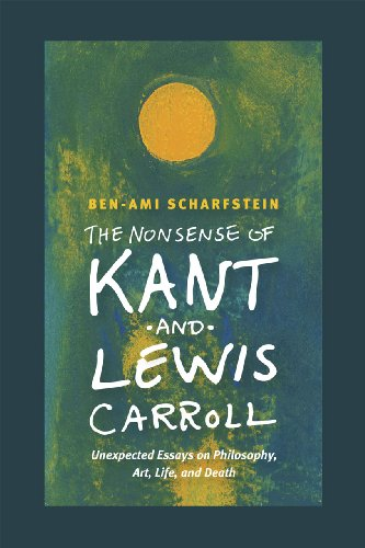 9780226105758: The Nonsense of Kant and Lewis Carroll: Unexpected Essays on Philosophy, Art, Life, and Death