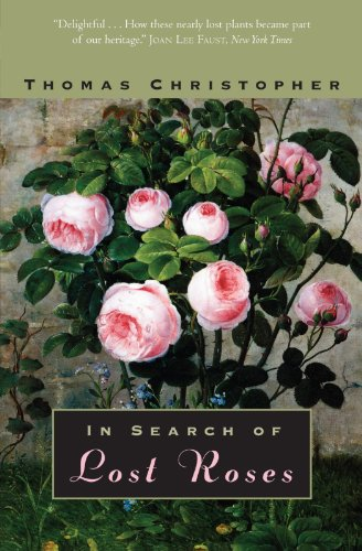 9780226105963: In Search of Lost Roses