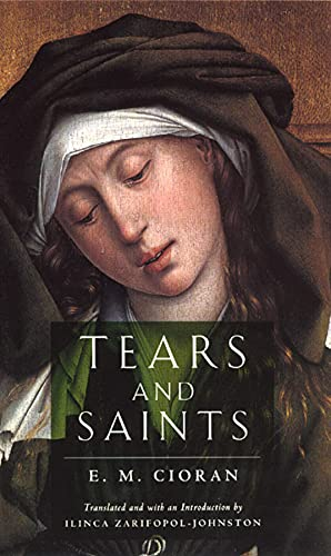 9780226106724: Tears and Saints
