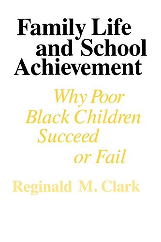 9780226107707: Family Life and School Achievement: Why Poor Black Children Succeed or Fail
