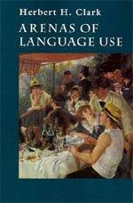 9780226107813: Arenas of Language Use