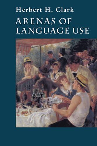 9780226107820: Arenas of Language Use