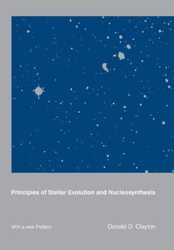 9780226109534: Principles of Stellar Evolution and Nucleosynthesis: With a New Preface