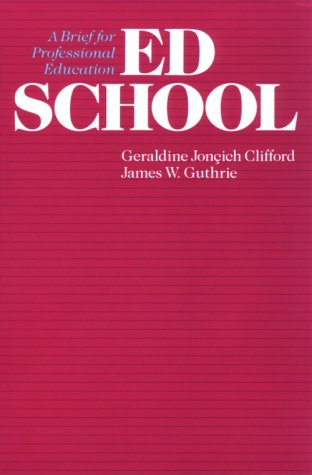 9780226110165: Ed School: A Brief for Professional Education