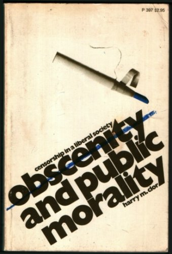 9780226110349: Obscenity and Public Morality