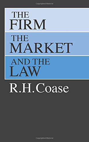 9780226111018: Firm, the Market and the Law