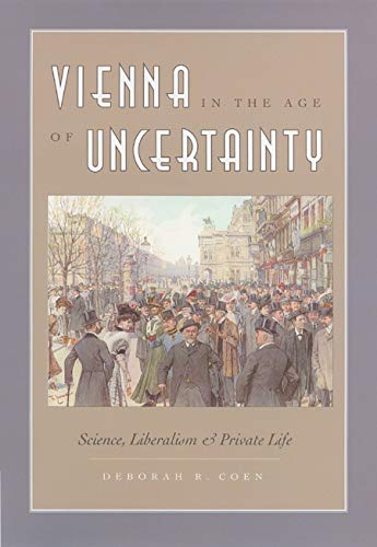 9780226111728: Vienna In The Age Of Uncertainty: Science, Liberalism, And Private Life
