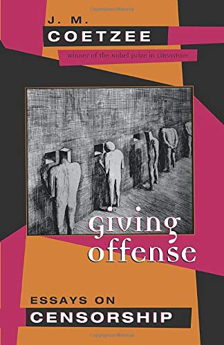 9780226111766: Giving Offense: Essays on Censorship