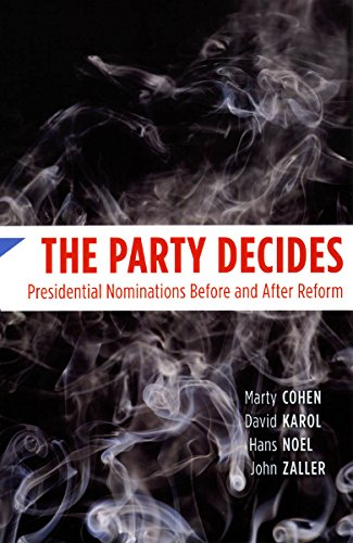 The Party Decides : Presidential Nominations Before: Hans-Heinrich Noel; Marty