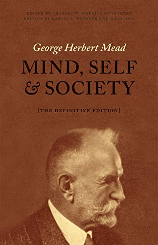 9780226112732: Mind, Self, and Society: The Definitive Edition