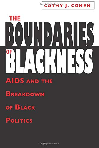 9780226112893: The Boundaries of Blackness: AIDS and the Breakdown of Black Politics