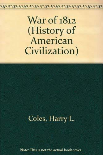 9780226113494: War of 1812 (History of American Civilization)