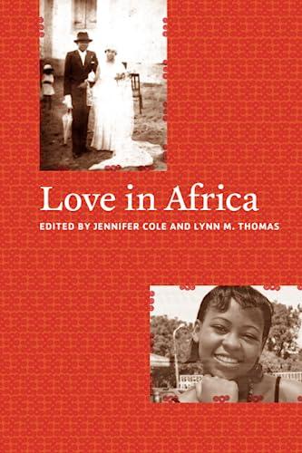 Love in Africa: Jennifer Cole, Lynn M. Thomas