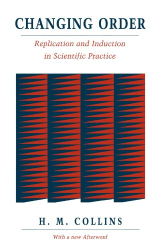 9780226113760: Changing Order: Replication and Induction in Scientific Practice