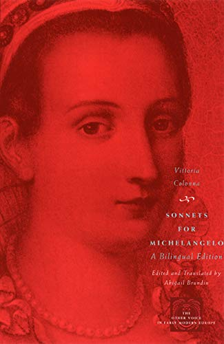 9780226113913: Sonnets for Michelangelo: A Bilingual Edition (The Other Voice in Early Modern Europe)