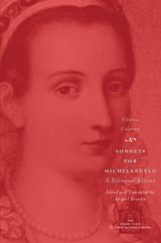 9780226113920: Sonnets for Michelangelo: A Bilingual Edition (The Other Voice in Early Modern Europe)