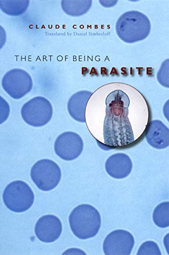 9780226114293: The Art of Being a Parasite