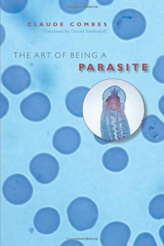 9780226114385: The Art of Being a Parasite