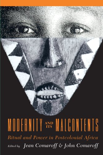 9780226114408: Modernity and Its Malcontents: Ritual and Power in Postcolonial Africa