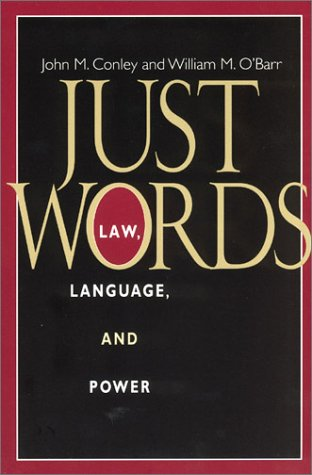 9780226114873: Just Words: Law, Language, and Power (Chicago Series in Law and Society)