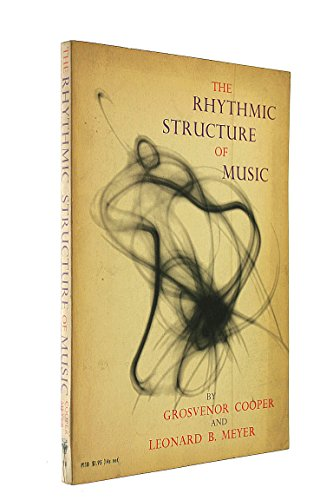 9780226115214: Rhythmic Structure of Music
